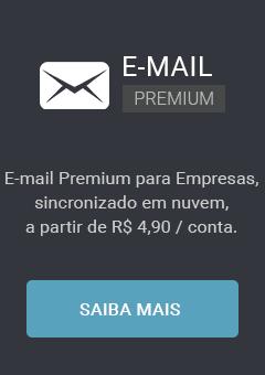 E-mail Premium para Empresas, sincronizado em nuvem, a partir de R$ 4,90 / conta.