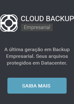 BaaS. Solução completa de Backup Automático e Backup Remoto.